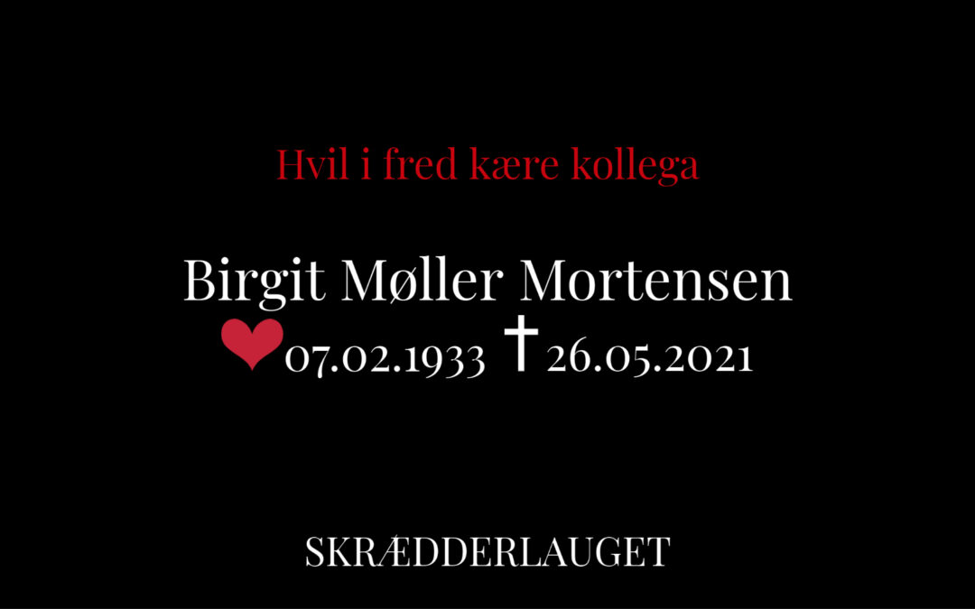 Tidligere Oldermand Birgit Møller Mortensen afgået ved døden